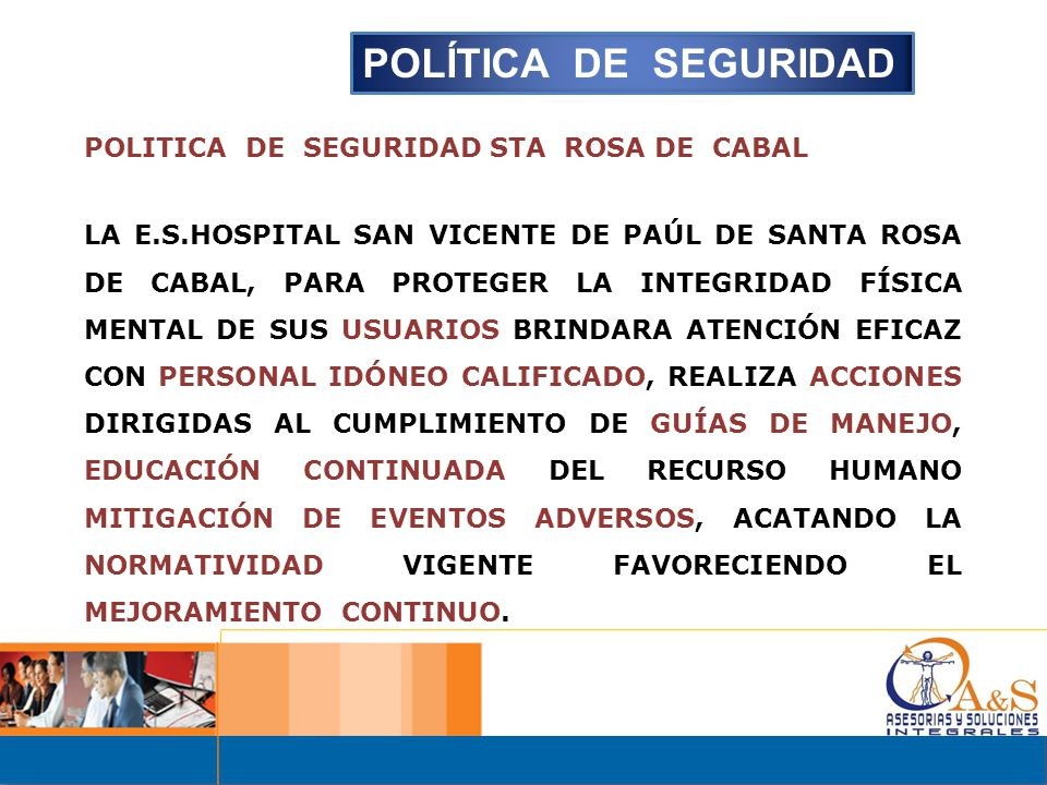 POLÍTICA DE SEGURIDAD POLITICA DE SEGURIDAD STA ROSA DE CABAL