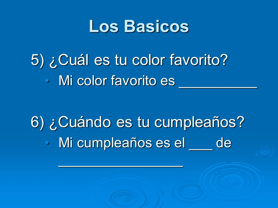 Los Basicos 5) ¿Cuál es tu color favorito