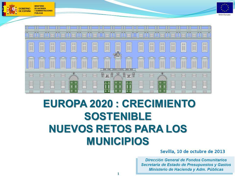 EUROPA 2020 : CRECIMIENTO SOSTENIBLE NUEVOS RETOS PARA LOS MUNICIPIOS