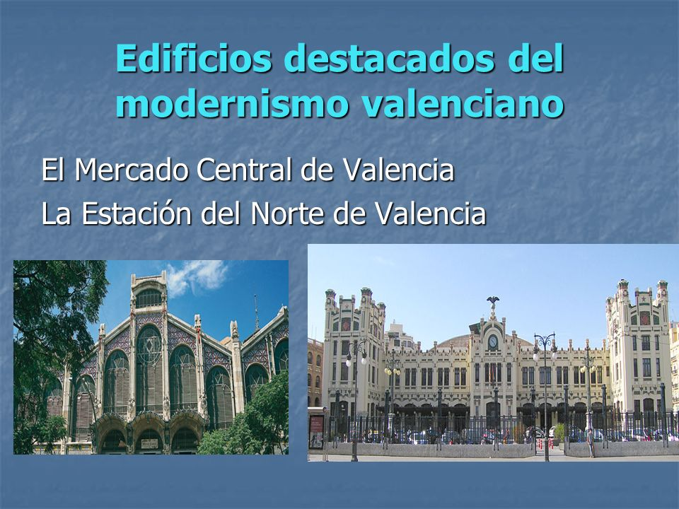 Edificios destacados del modernismo valenciano