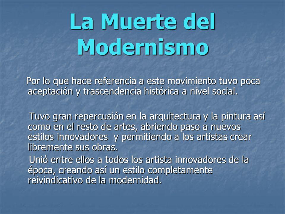 La Muerte del Modernismo