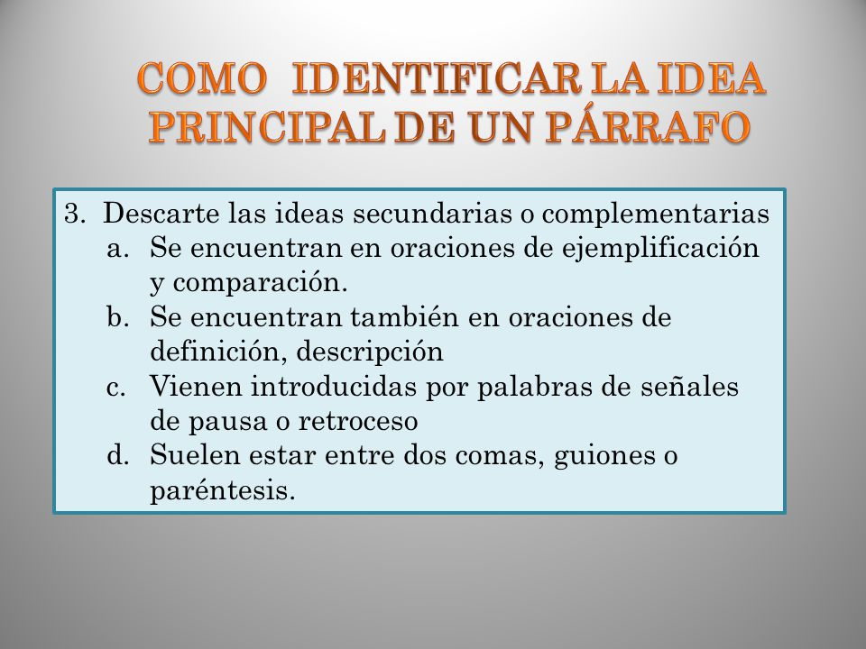 COMO IDENTIFICAR LA IDEA PRINCIPAL DE UN PÁRRAFO