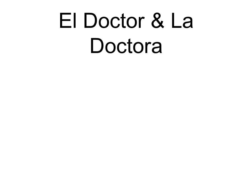 El Doctor & La Doctora