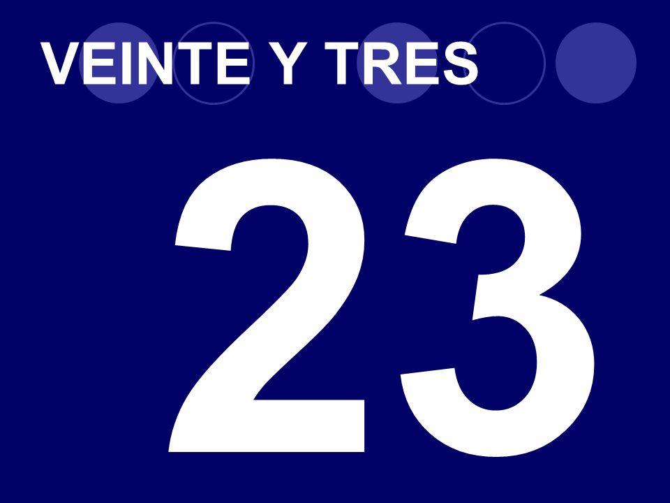 VEINTE Y TRES 23