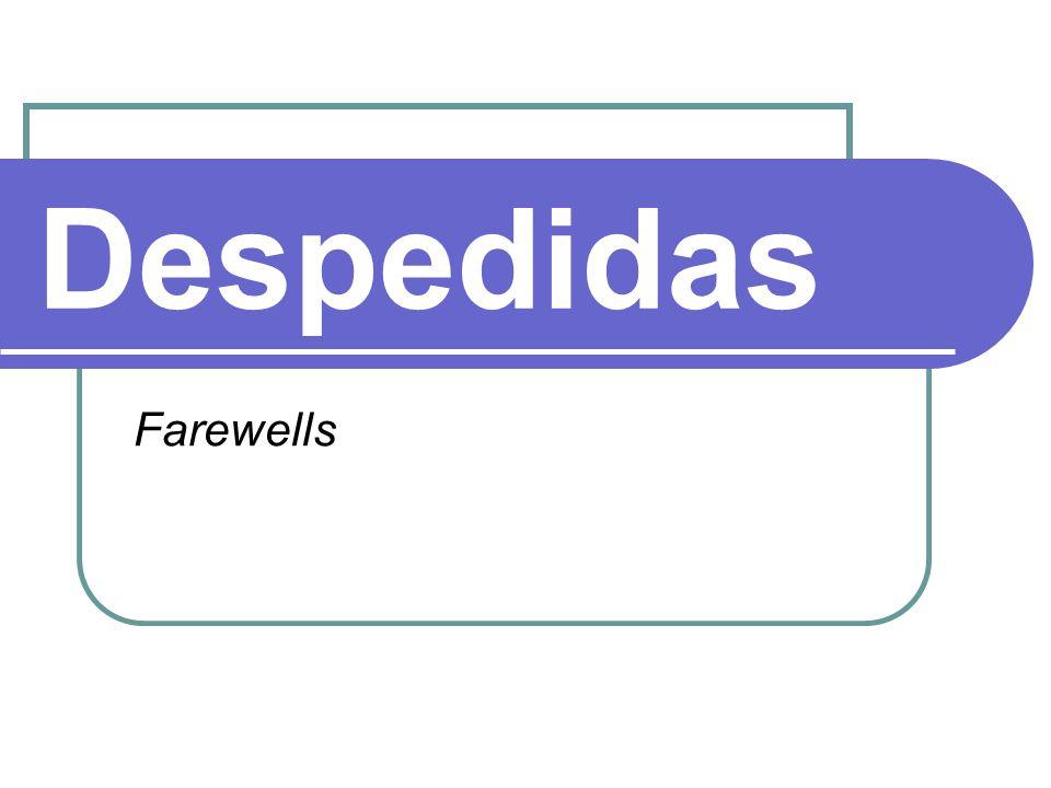 Despedidas Farewells