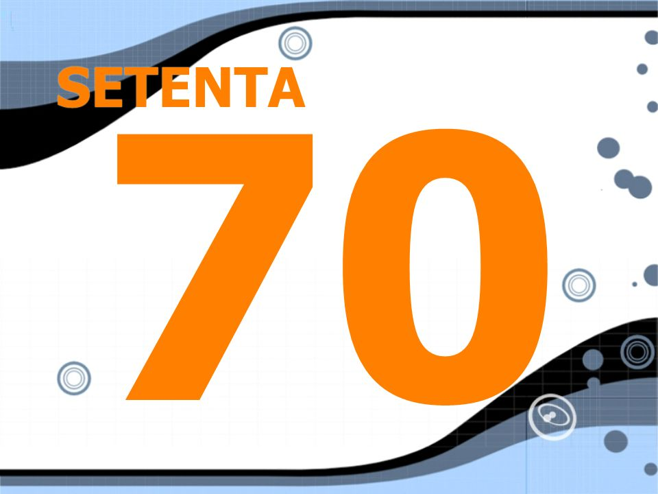 SETENTA 70