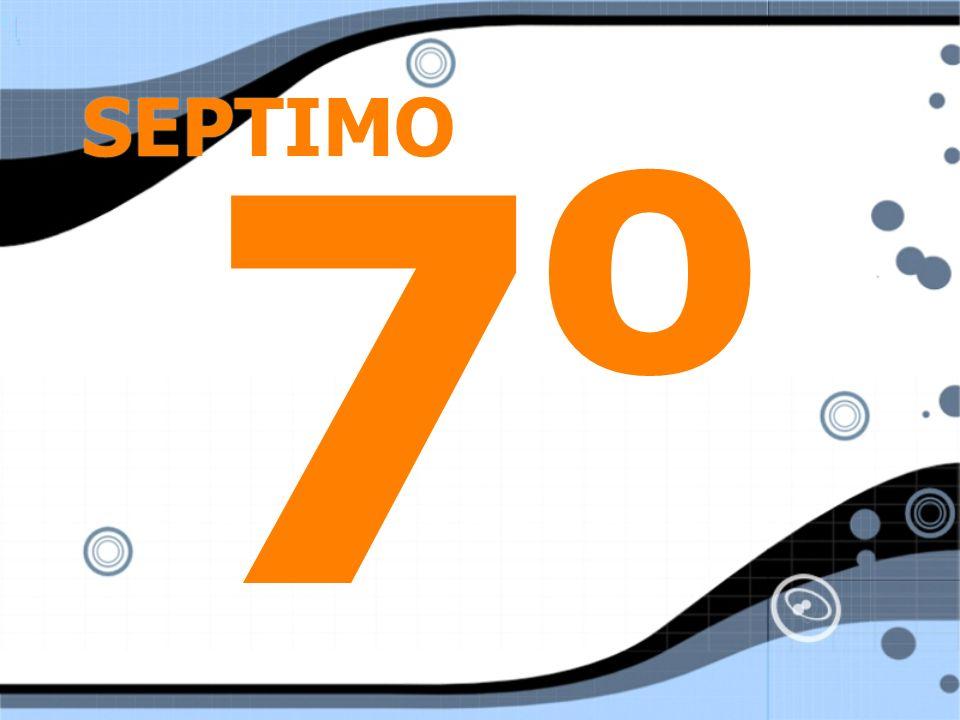 SEPTIMO 7o