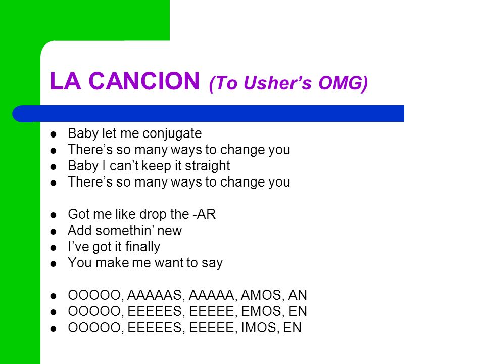 LA CANCION (To Usher's OMG)