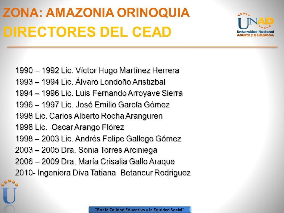 ZONA: AMAZONIA ORINOQUIA DIRECTORES DEL CEAD