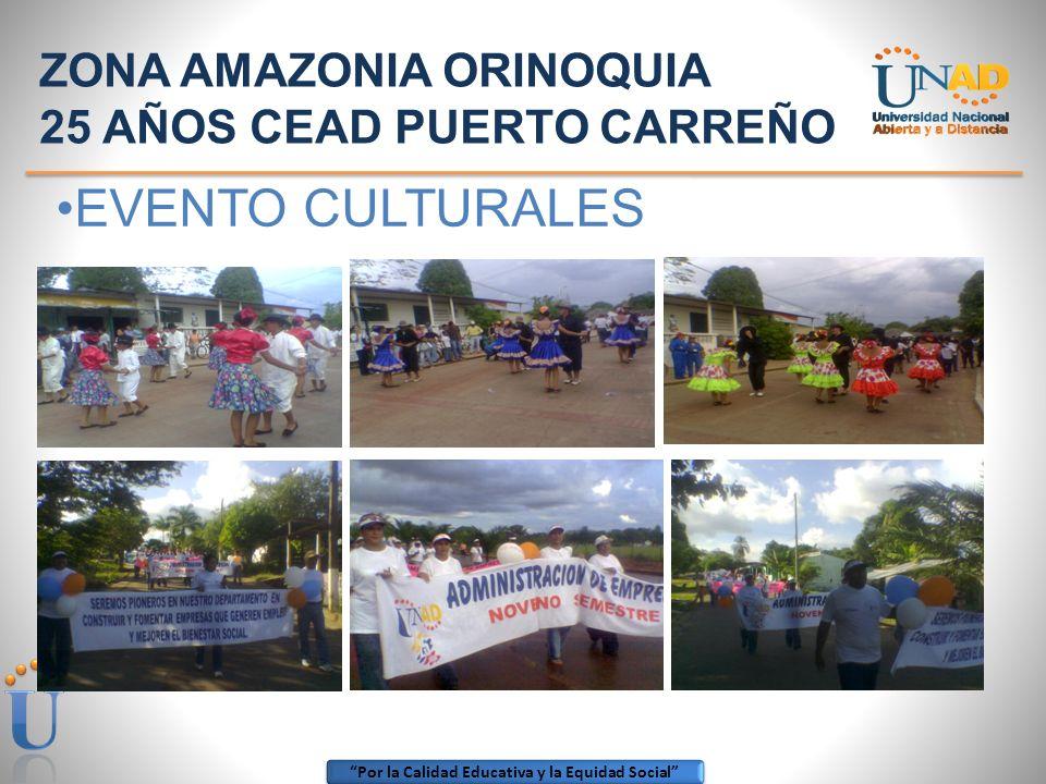 ZONA AMAZONIA ORINOQUIA 25 AÑOS CEAD PUERTO CARREÑO