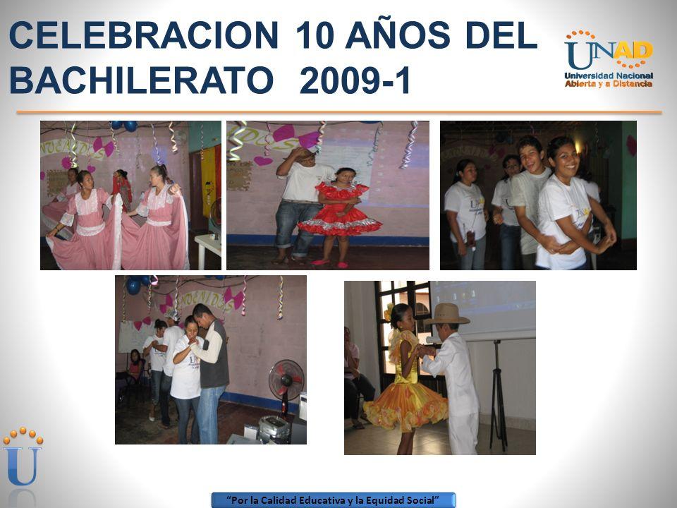 CELEBRACION 10 AÑOS DEL BACHILERATO 2009-1