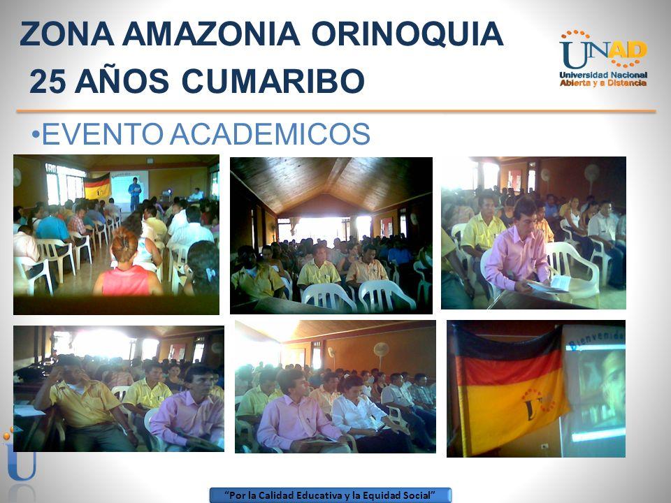 ZONA AMAZONIA ORINOQUIA 25 AÑOS CUMARIBO
