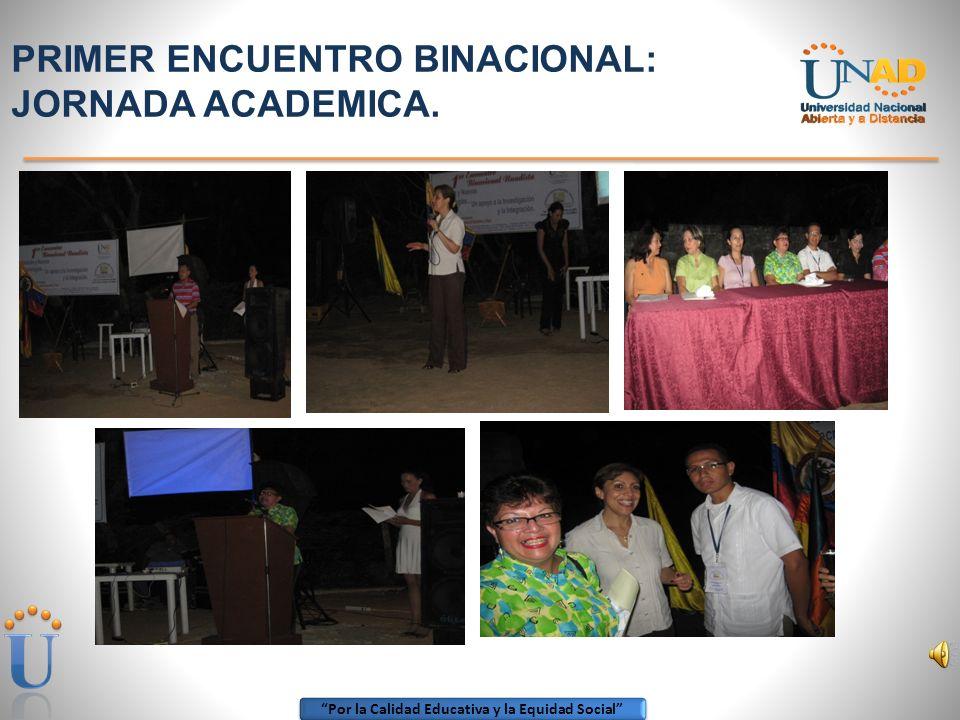 PRIMER ENCUENTRO BINACIONAL: JORNADA ACADEMICA.