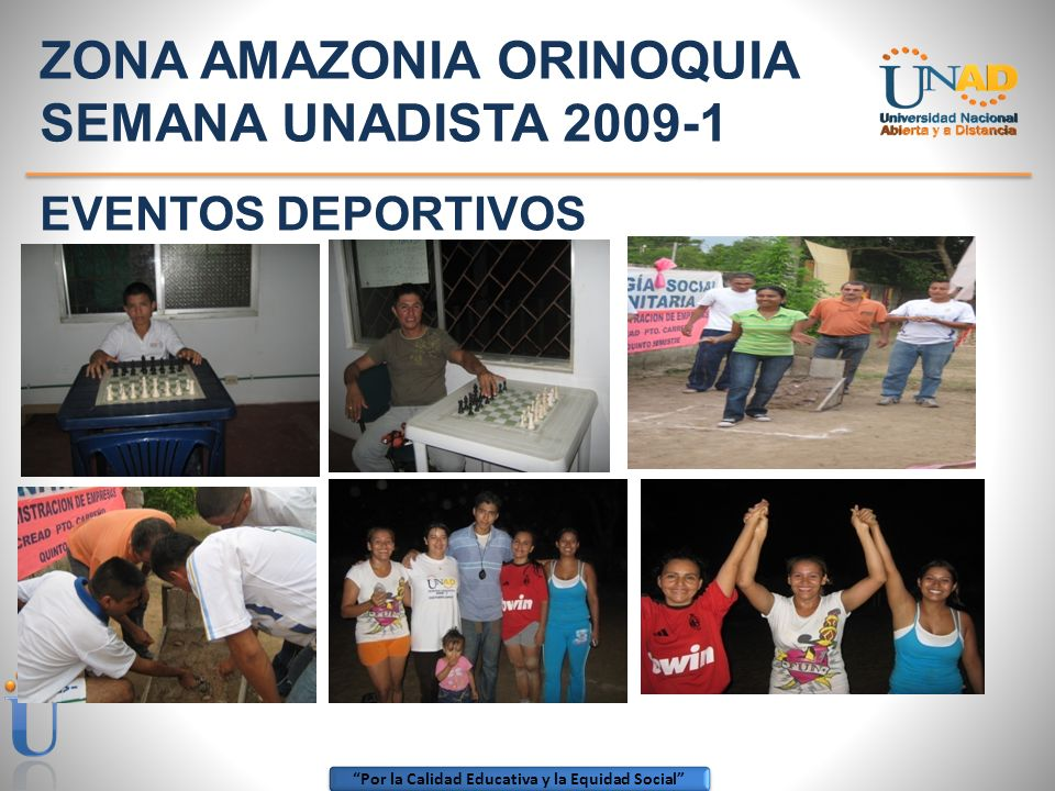 ZONA AMAZONIA ORINOQUIA SEMANA UNADISTA 2009-1