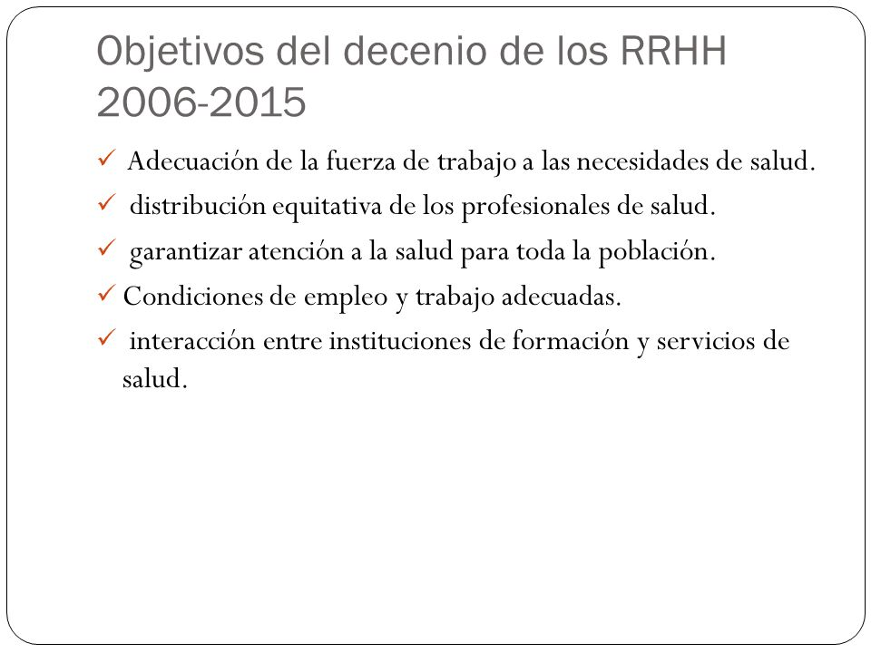 Objetivos del decenio de los RRHH 2006-2015