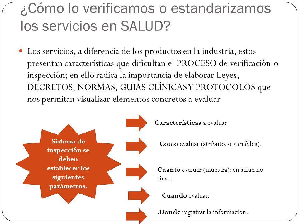 ¿Cómo lo verificamos o estandarizamos los servicios en SALUD