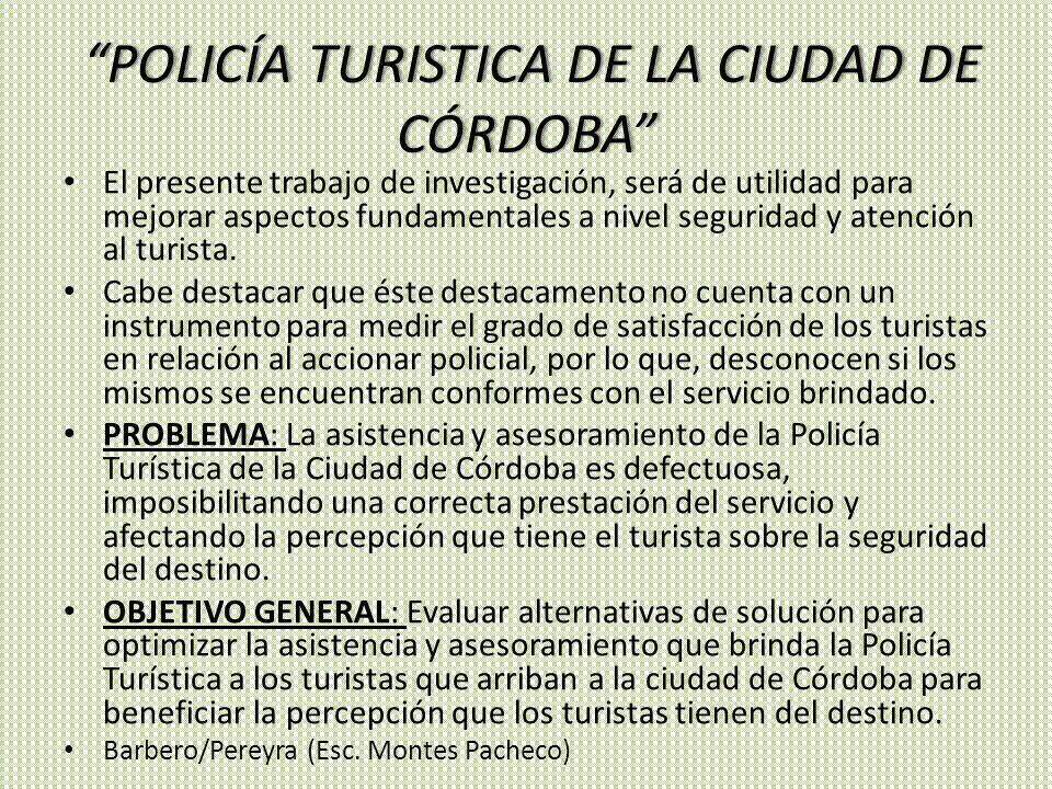 POLICÍA TURISTICA DE LA CIUDAD DE CÓRDOBA