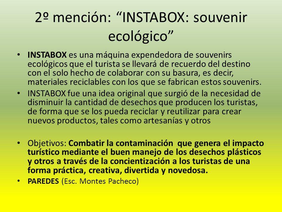 2º mención: INSTABOX: souvenir ecológico