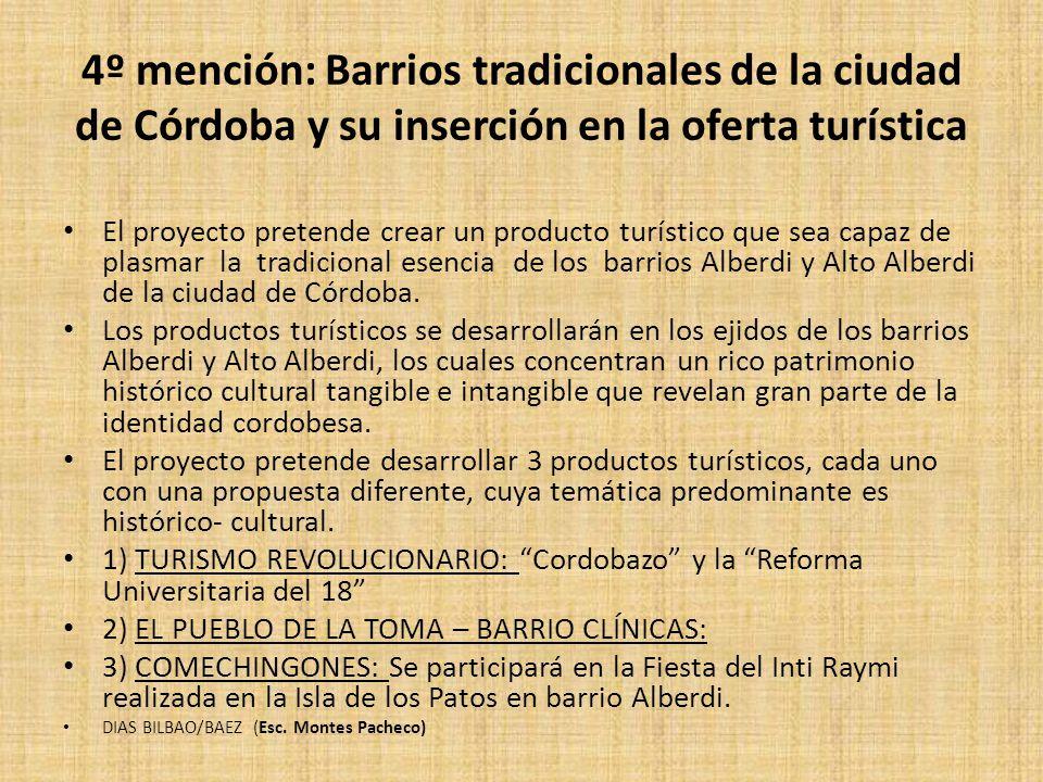 4º mención: Barrios tradicionales de la ciudad de Córdoba y su inserción en la oferta turística
