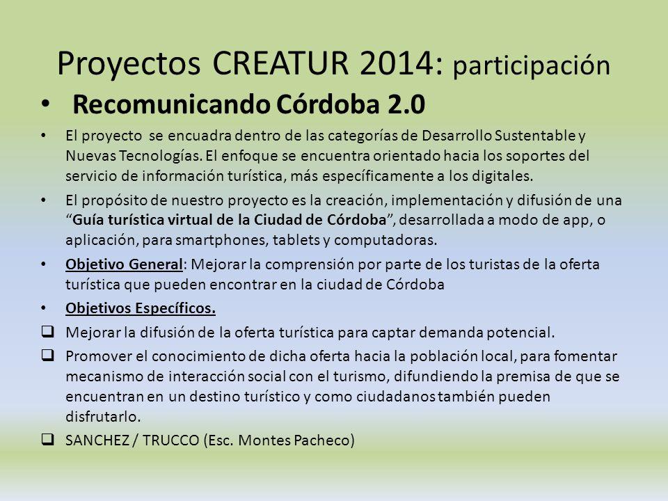 Proyectos CREATUR 2014: participación