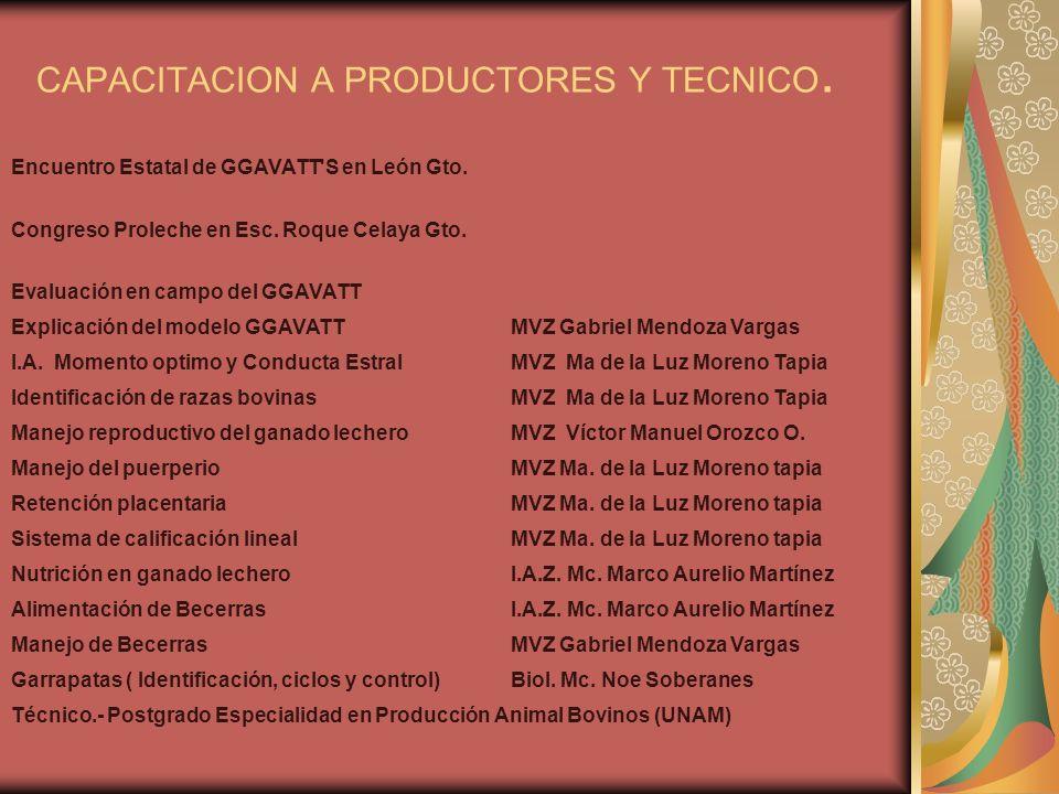 CAPACITACION A PRODUCTORES Y TECNICO.
