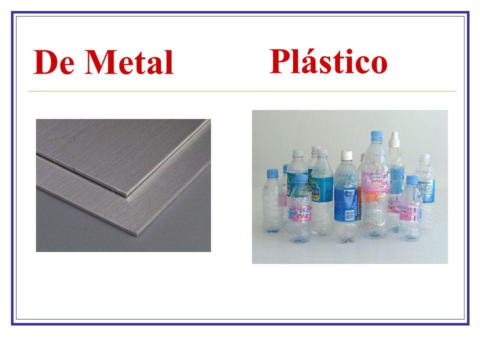 De Metal Plástico