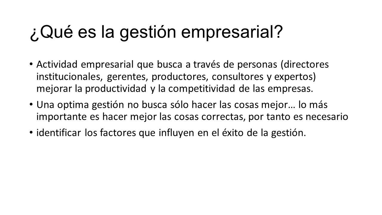 ¿Qué es la gestión empresarial
