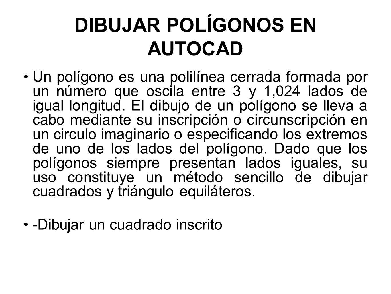 DIBUJAR POLÍGONOS EN AUTOCAD