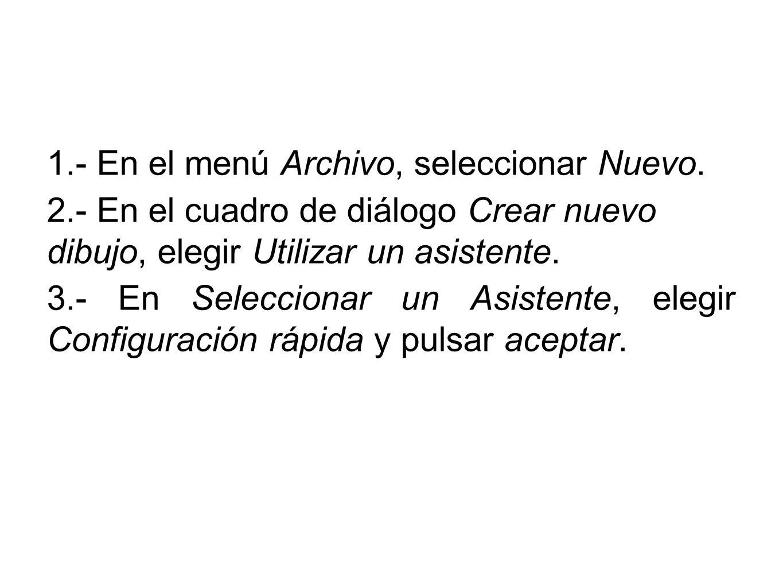 1.- En el menú Archivo, seleccionar Nuevo.