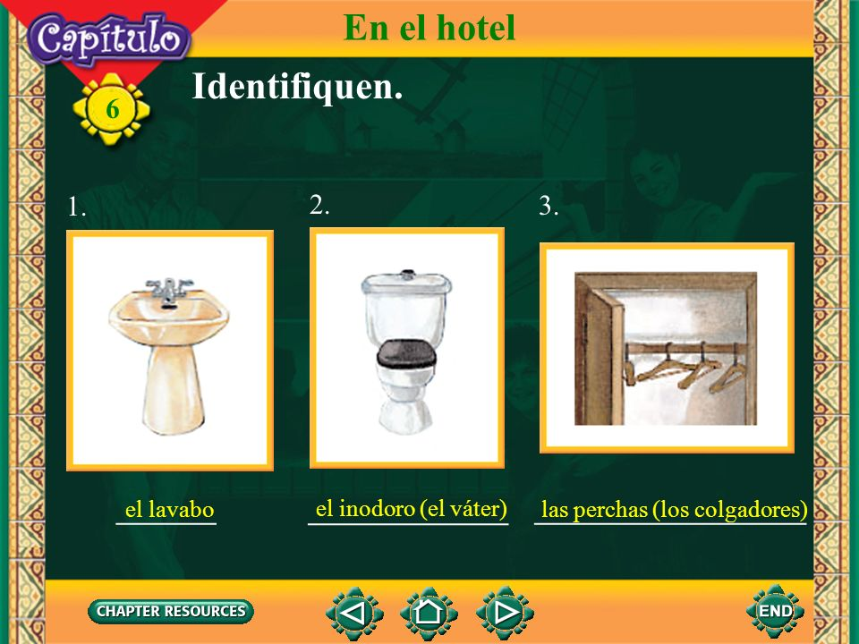 En el hotel Identifiquen. 1. 2. 3. _______ ______________