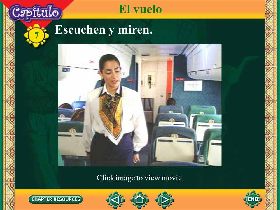 El vuelo Escuchen y miren. Click image to view movie.