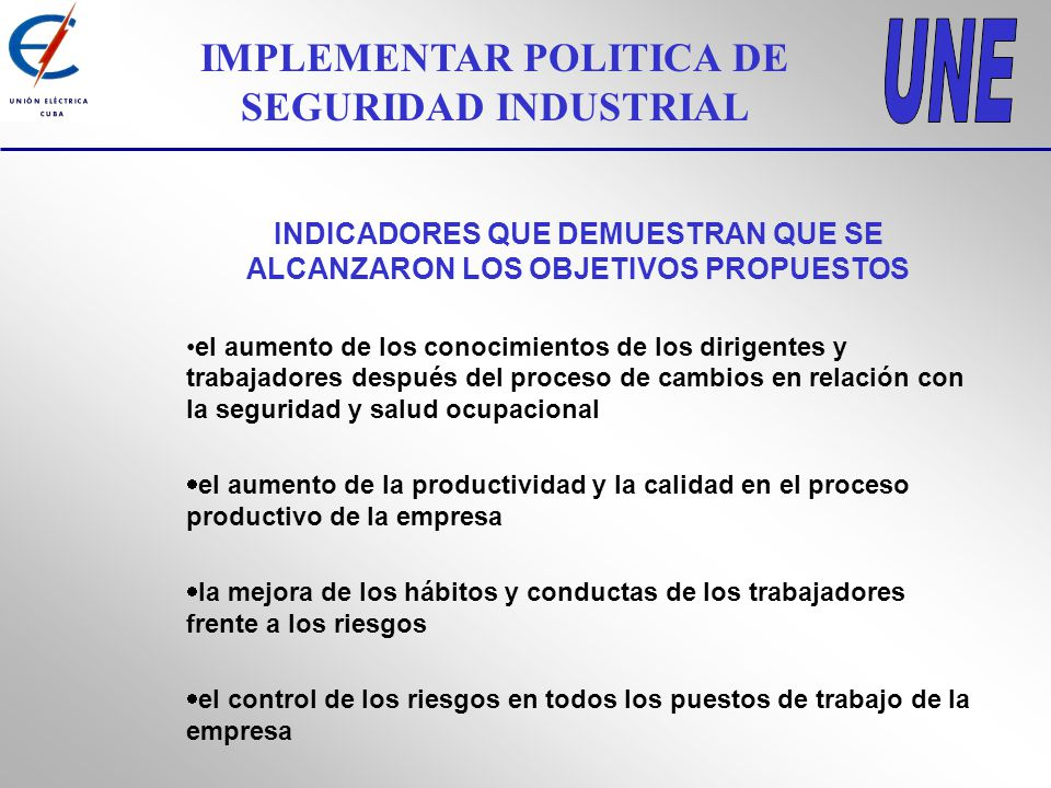 IMPLEMENTAR POLITICA DE SEGURIDAD INDUSTRIAL