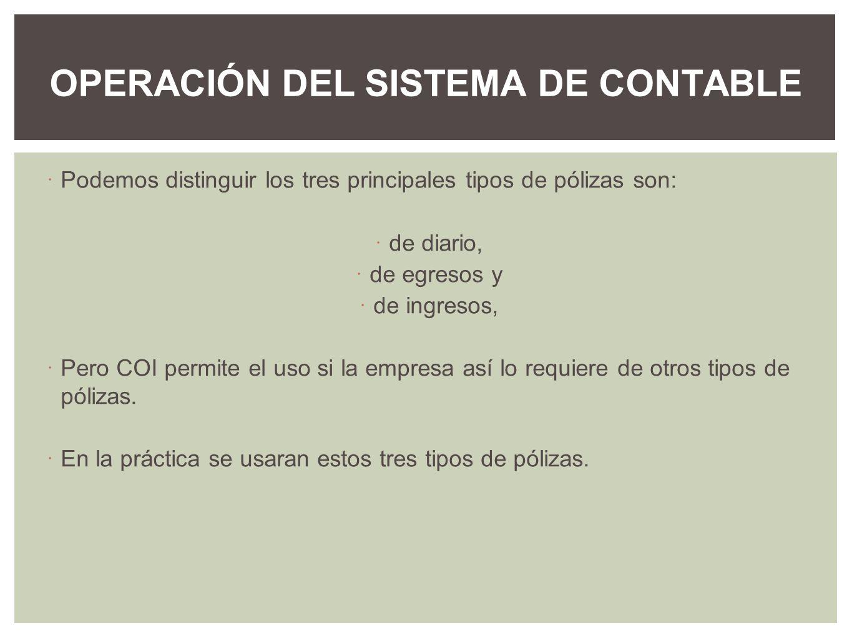 OPERACIÓN DEL SISTEMA DE CONTABLE
