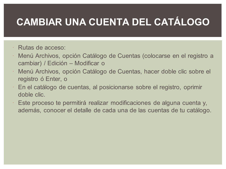 CAMBIAR UNA CUENTA DEL CATÁLOGO