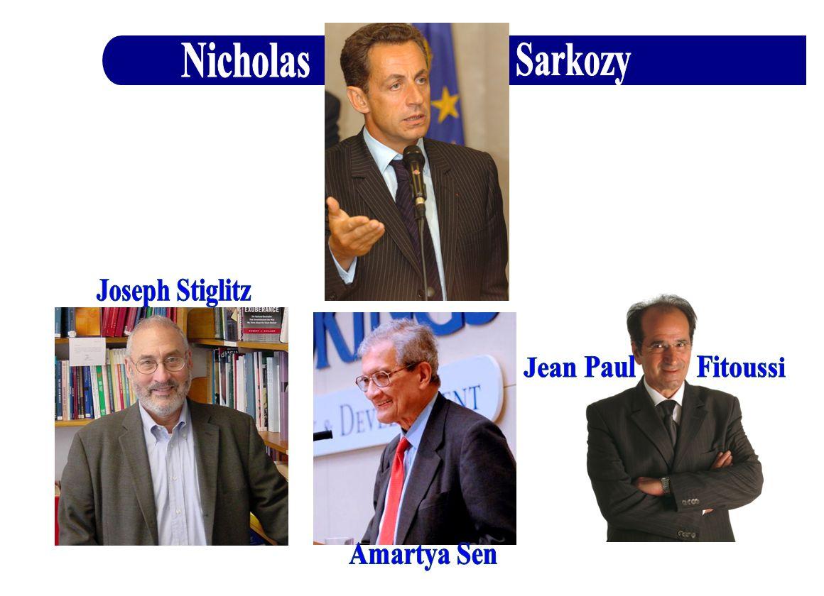 Nicholas Sarkozy Joseph Stiglitz Jean Paul Fitoussi Amartya Sen