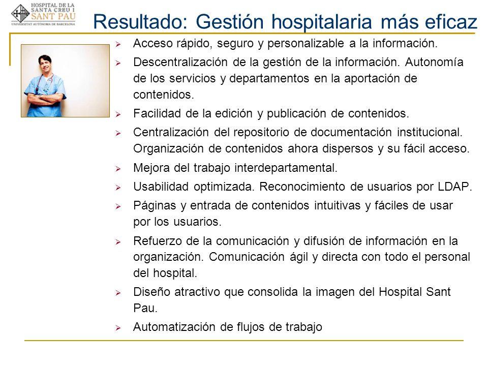 Resultado: Gestión hospitalaria más eficaz