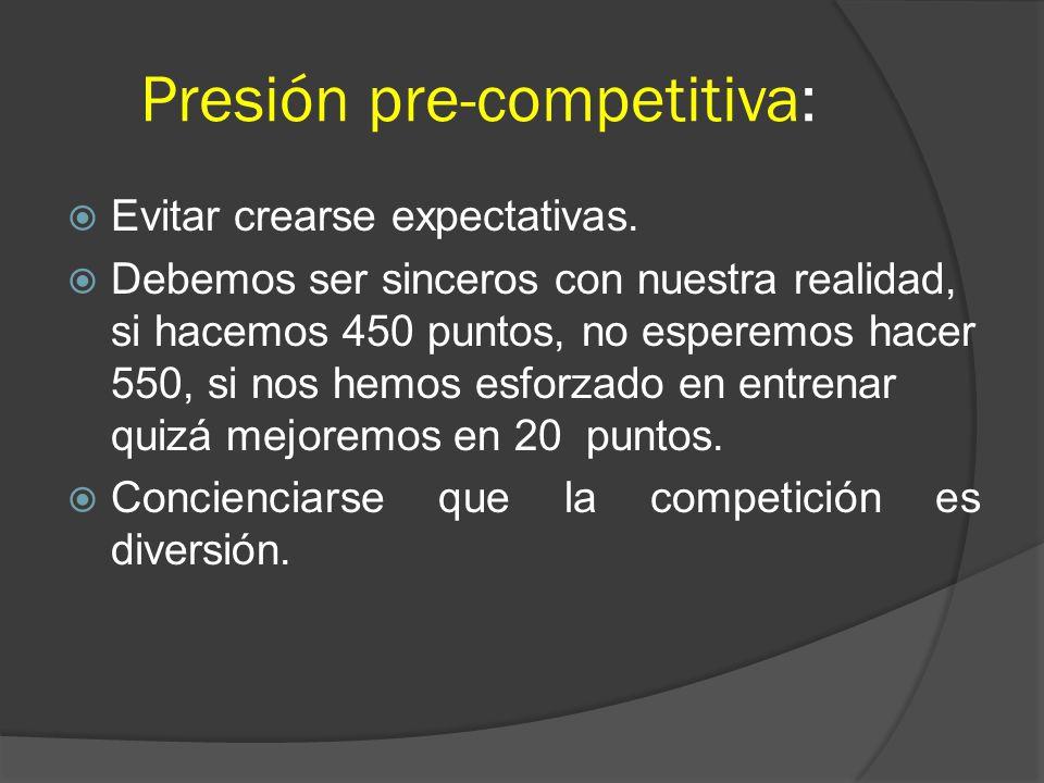 Presión pre-competitiva: