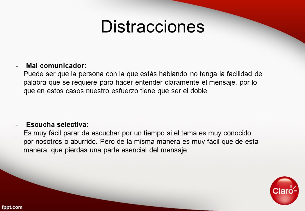 Distracciones Mal comunicador: