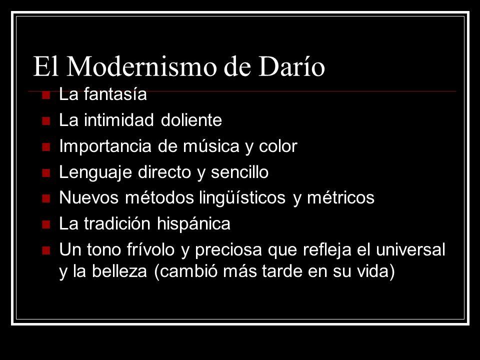 El Modernismo de Darío La fantasía La intimidad doliente