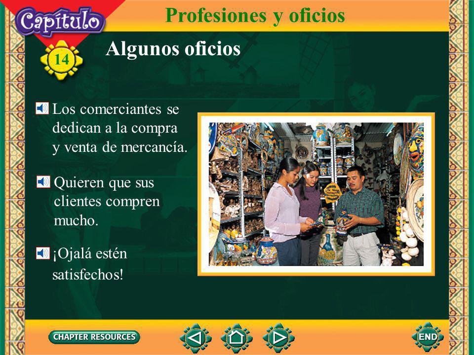 Profesiones y oficios Algunos oficios Los comerciantes se