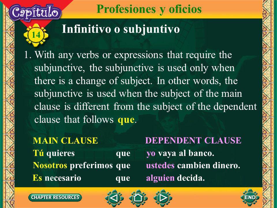 Infinitivo o subjuntivo