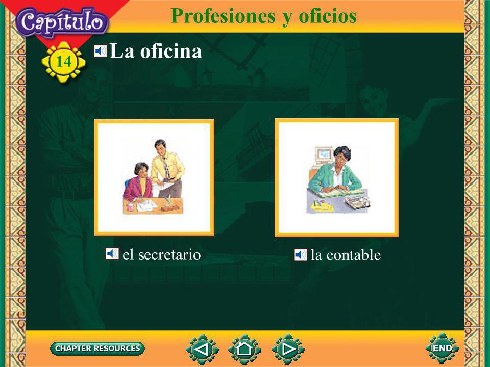Profesiones y oficios La oficina el secretario la contable