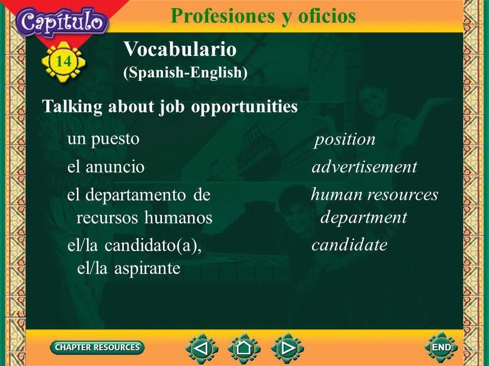 Profesiones y oficios Vocabulario Talking about job opportunities
