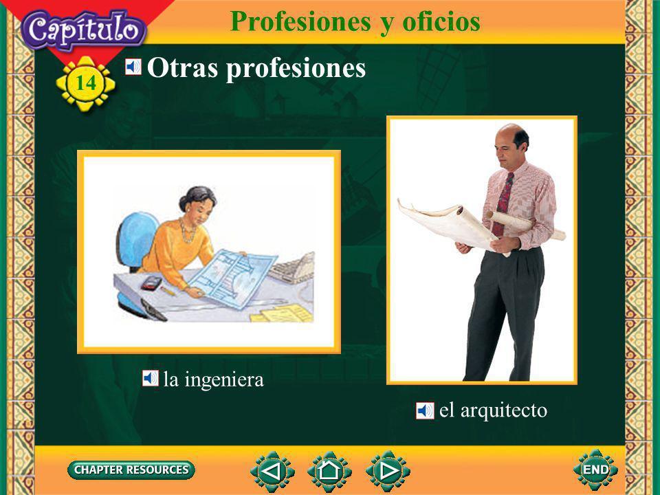 Profesiones y oficios Otras profesiones la ingeniera el arquitecto
