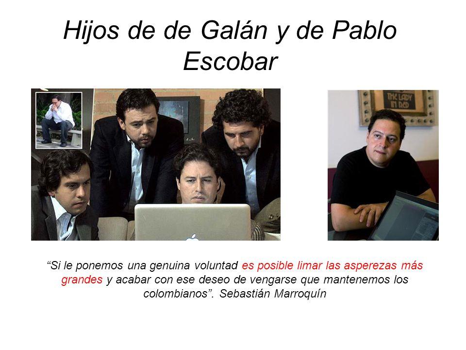 Hijos de de Galán y de Pablo Escobar
