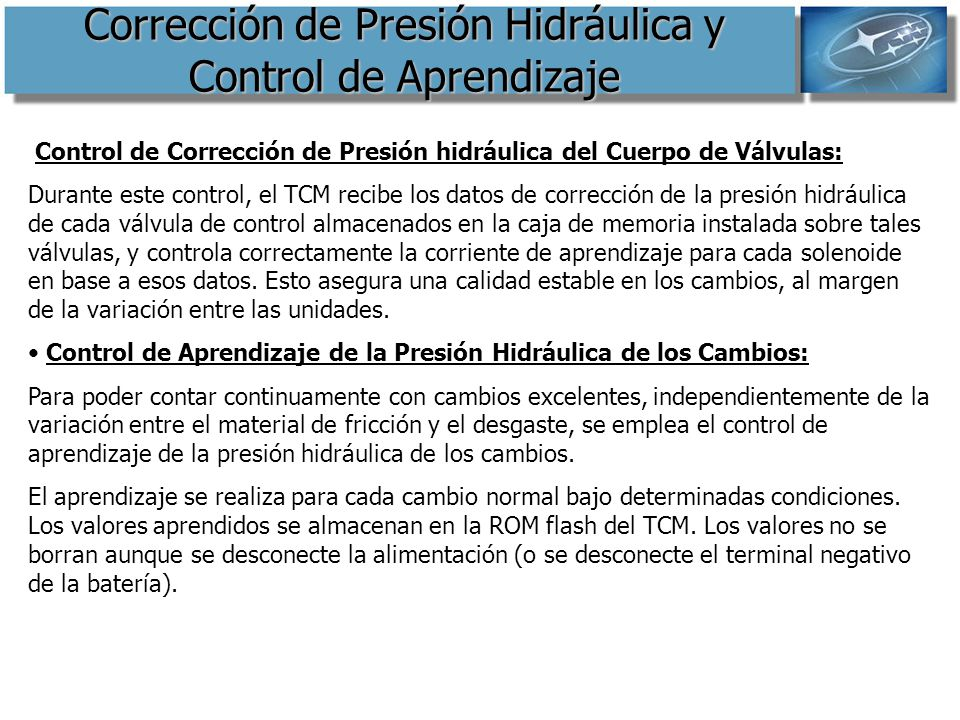 Corrección de Presión Hidráulica y Control de Aprendizaje