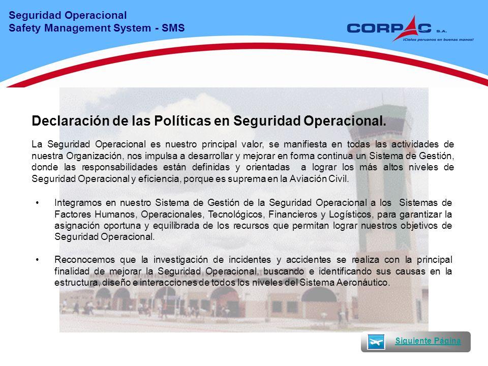 Declaración de las Políticas en Seguridad Operacional.