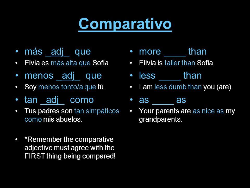 Comparativo más _adj_ que menos _adj_ que tan _adj_ como