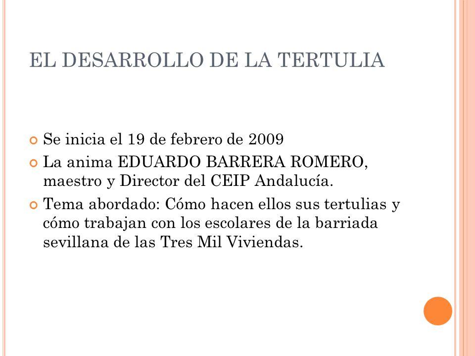 EL DESARROLLO DE LA TERTULIA