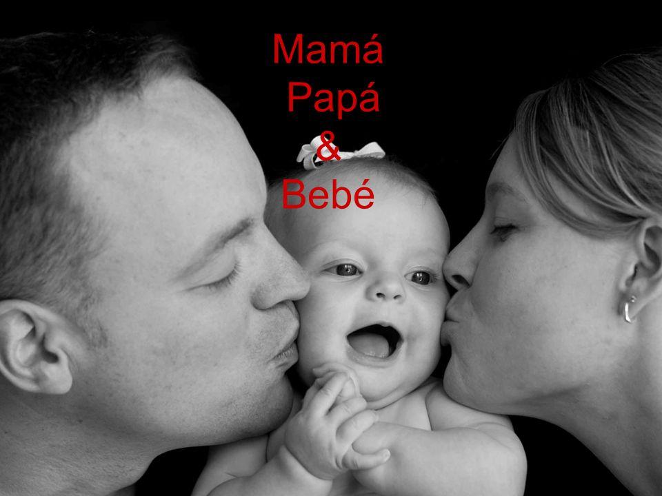 Mamá Papá & Bebé